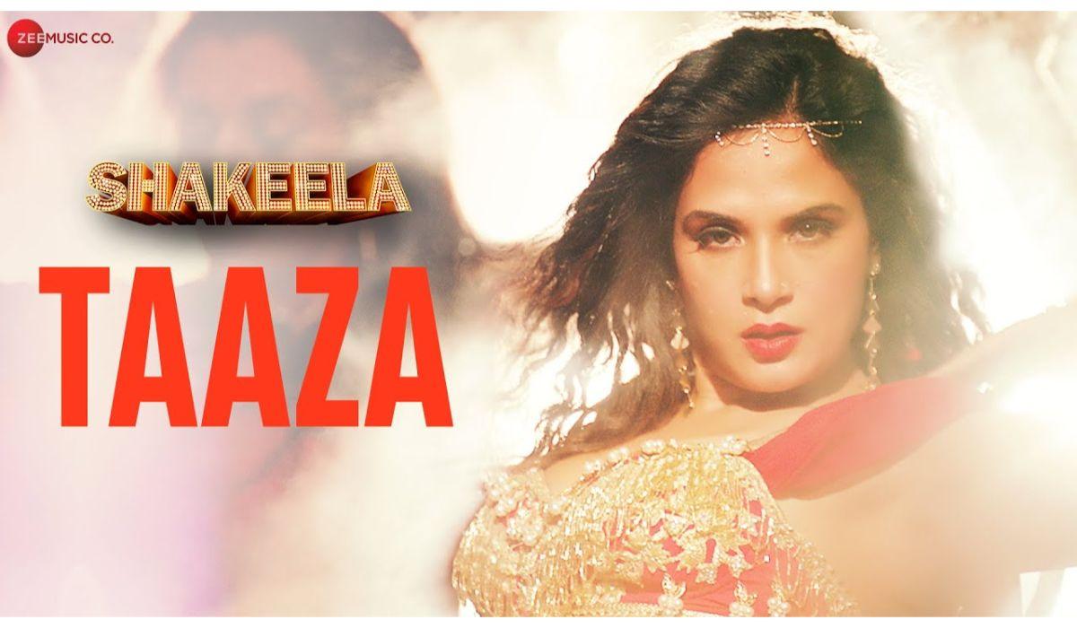 Taaza hindi song Lyrics –Shakeela   Richa Chadha