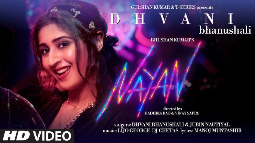 Nayan hindi song Lyrics –Dhvani B Jubin N