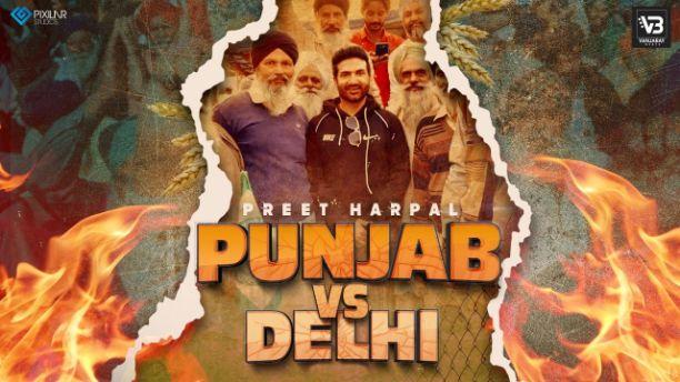 Punjab Vs Delhi punjabi song Lyrics–Preet Harpal