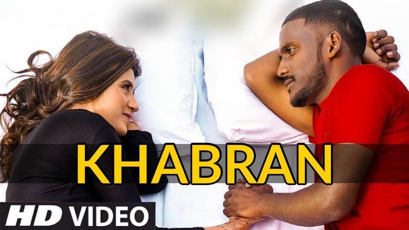 Khabran punjabi song Lyrics–Kaka