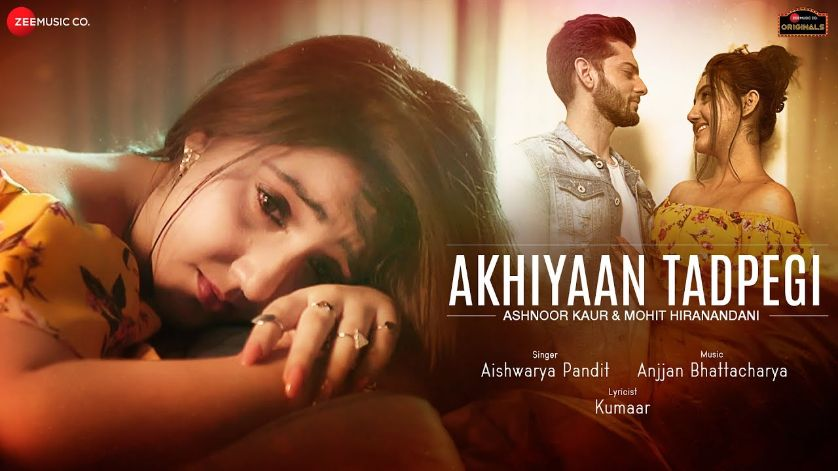 Akhiyaan Tadpegi hindi song Lyrics–Aishwarya Pandit