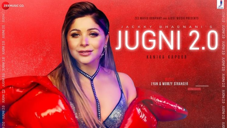 JUGNI 2.0 punjabi song Lyrics–Kanika Kapoor