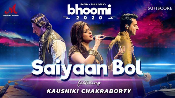Saiyaan Bol song Lyrics–Bhoomi 2020 | Kaushiki Chakraborty