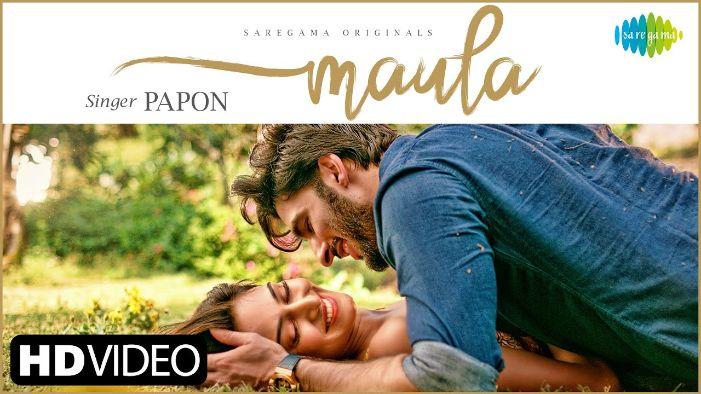 Maula song Lyrics–Papon | Erica Fernandes