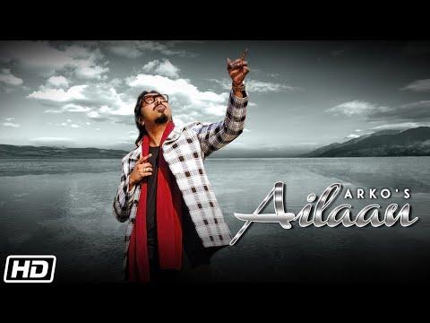 Ailaan song Lyrics–Arko