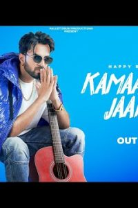 Kamaal Kari Jaane Lyrics–Happy Raikoti New Punjabi Song 2021