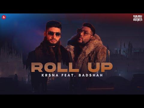 Roll Up Lyrics-KR$NA | Badshah Official Music Video