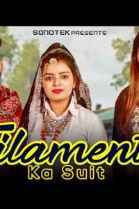Filament Ka Suit Haryanvi song Lyrics–Vicky Tarori