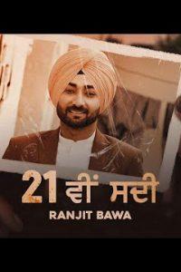 21 Vi Sdi song Lyrics–Ranjit Bawa