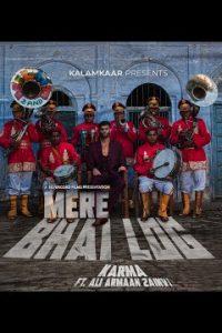MERE BHAI LOG song Lyrics–KARMA