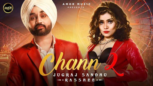 Chann 2 punjabi song Lyrics–Jugraj Sandhu