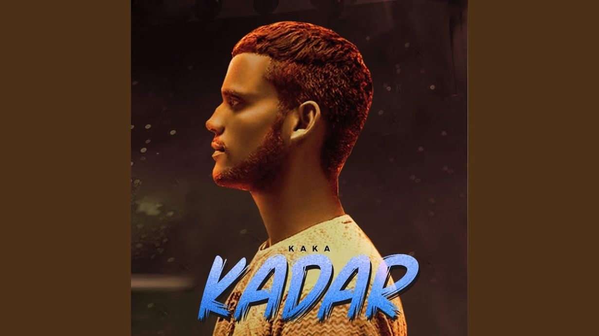 Kadar punjabi song Lyrics–Kaka