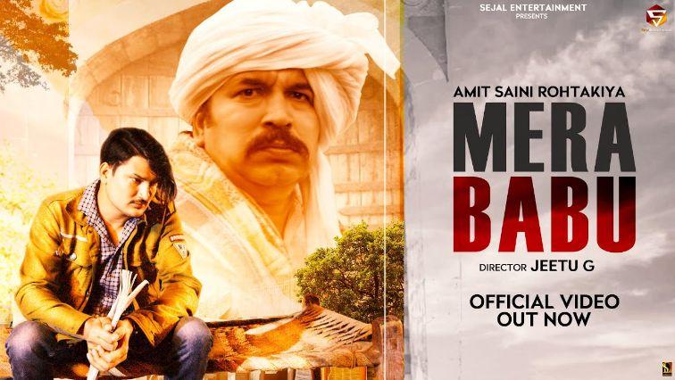 Mera Babu Haryanvi song Lyrics–Amit Saini Rohtakiya