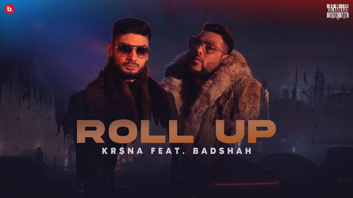 Roll Up Lyrics-KR$NA   Badshah Official Music Video