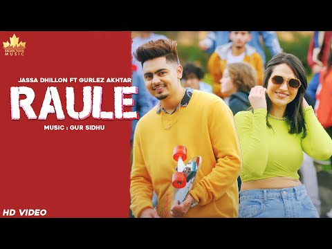 Raule song Lyrics–Jassa Dhillon