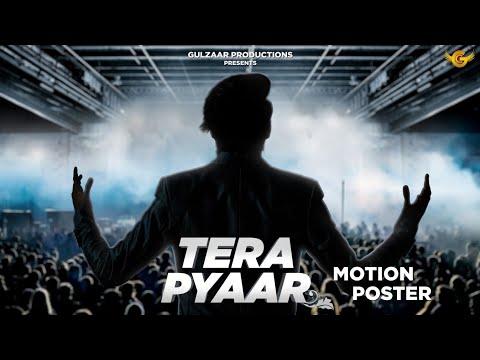 Tera Pyaar Lyrics–Gulzaar Chhaniwala