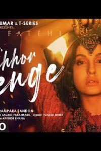 Chhor Denge song Lyrics–Parampara Tandon