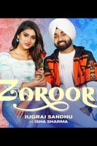 Zaroori Lyrics–Jugraj Sandhu New Punjabi Songs 2021