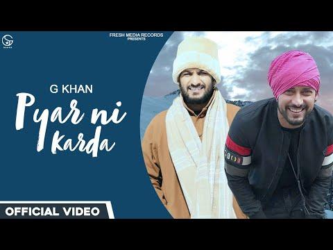Pyar Ni Karda song Lyrics–G khan