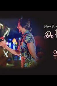 De Ijaazat song Lyrics–Ishaan Khan