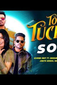 Top Tucker song Lyrics–Uchana Amit | Badshah