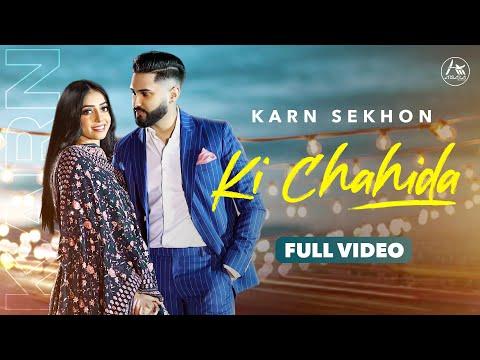 Ki Chahida Lyrics–Karn Sekhon