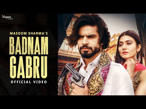 Badnam Gabru Lyrics–Masoom Sharma
