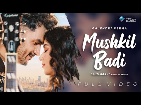 Mushkil Badi song Lyrics–Vikram Singh