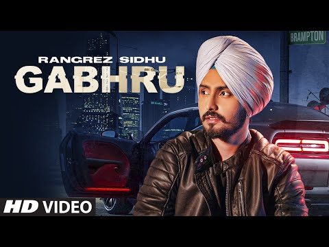 Gabhru song Lyrics–Rangrez Sidhu