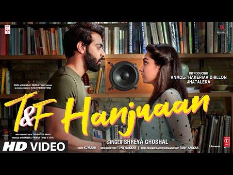 Hanjuaan song Lyrics–Shreya Ghoshal | Tuesdays & Fridays