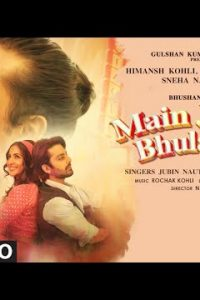 Main Jis Din Bhulaa Du Lyrics–Rochak Kohli