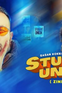 Student Union Lyrics–Gagan Kokri