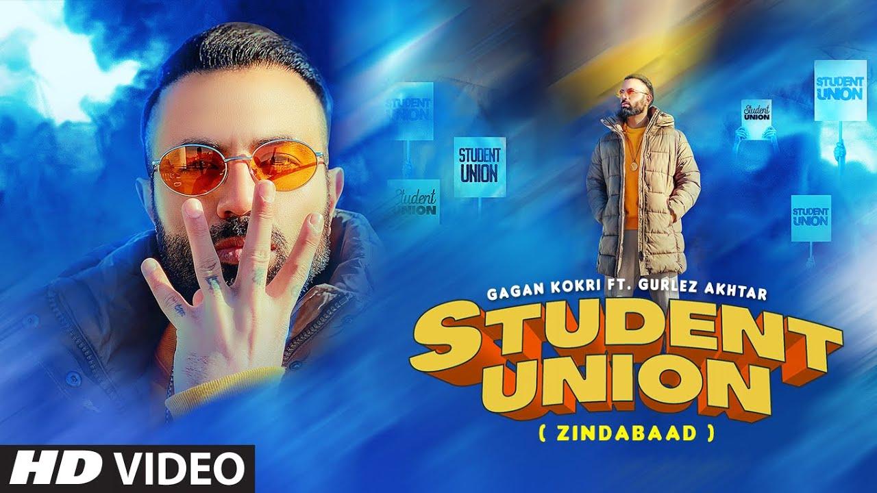 Student Union Lyrics–Gagan Kokri