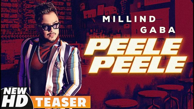 Peele Peele song Lyrics–Millind Gaba