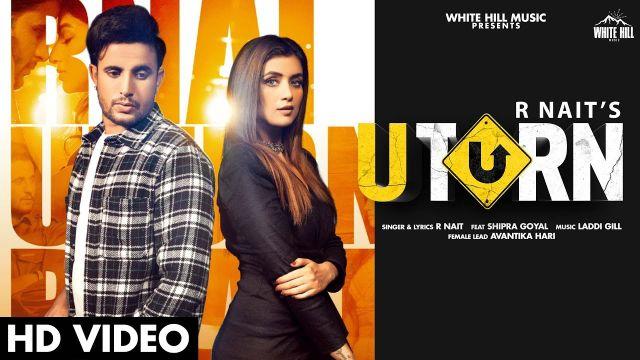 U Turn song Lyrics–R Nait