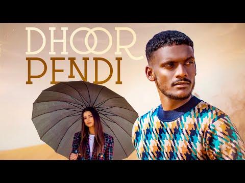 Dhoor Pendi punjabi song Lyrics–Kaka