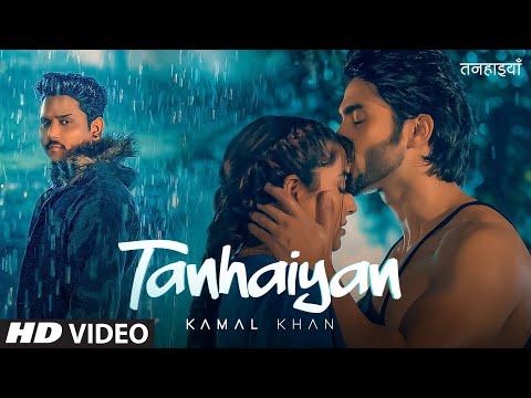 Tanhaiyan kamal khan lyrics