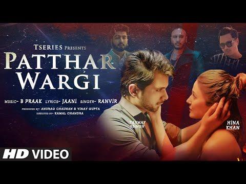 Patthar Wargi Lyrics Hina Khan | Tanmay Ssingh