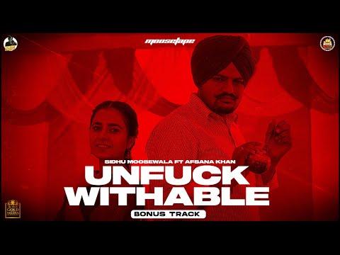 UNFUCKWITHABLE Sidhu Moose Wala Lyrics