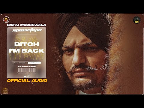 Bitch I'm Back punjabi Lyrics Sidhu Moose Wala