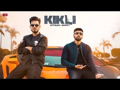 Kikli song Lyrics Kptaan & Ghost