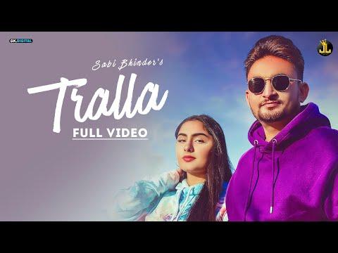 Tralla Lyrics–Sabi Bhinder