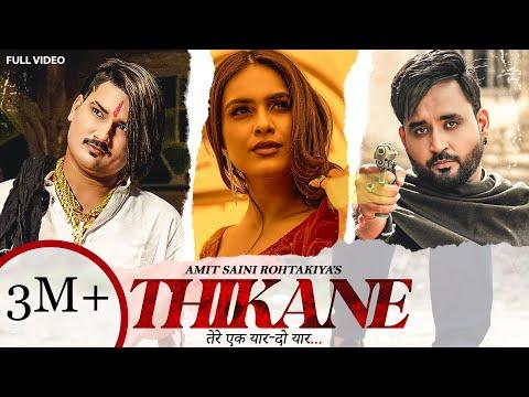 Thikane Haryanvi song Lyrics Amit Saini Rohtakiya