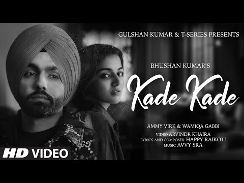 kade kade ammy virk Lyrics meaning in hindi