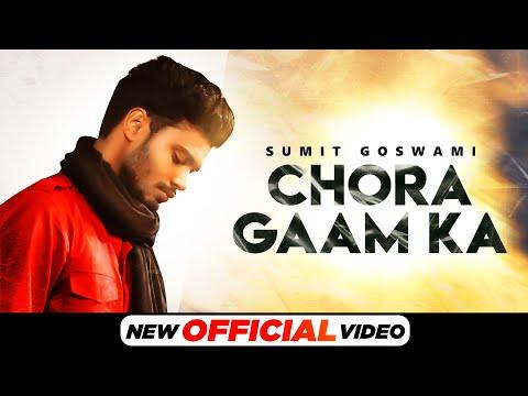 Chora Gaam Ka Haryanvi song Lyrics Sumit Goswami