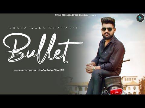 Bullet Haryanvi Lyrics Khasa Aala Chahar