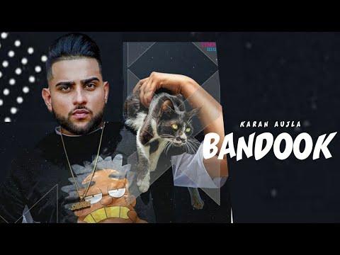 Bandook Lyrics Karan aujla