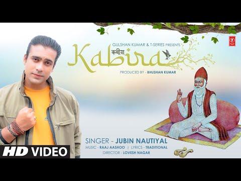 Kabira (कबीर दोहे) Lyrics Jubin Nautiyal
