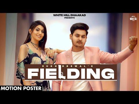 Fielding song Lyrics Sukh Deswal