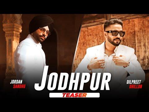 Jodhpur song Lyrics Dilpreet Dhillon
